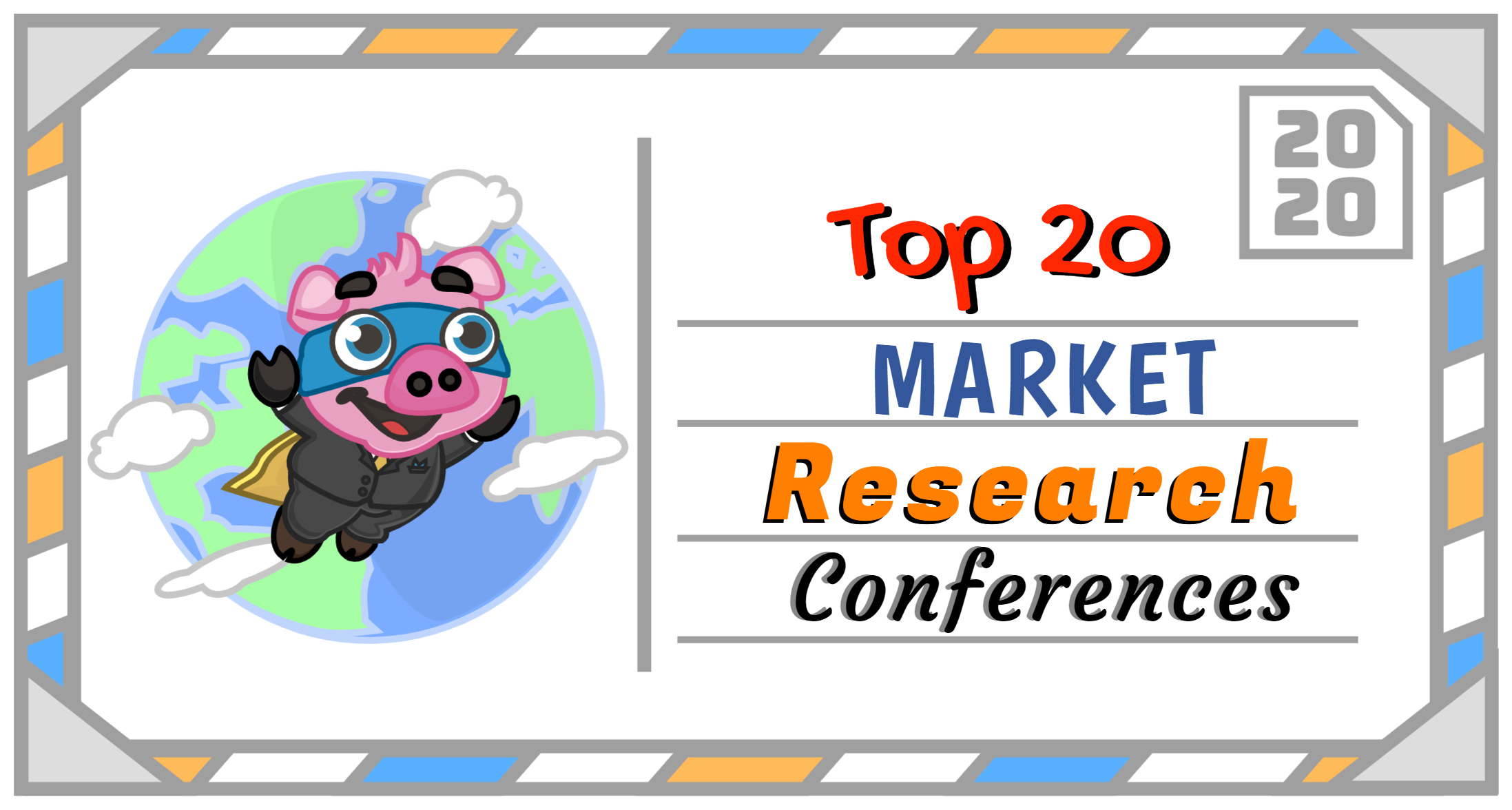 The Top 20 Market Research Conferences to Attend in 2020